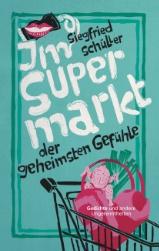 """Cover: """"Im Supermarkt der geheimsten Gefühle"""""""